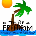trouble with freedom podcast